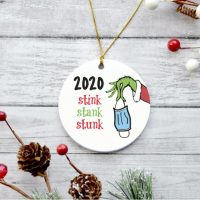 Christmas Ornament 2020 - Stink Stank Stunk Ornament