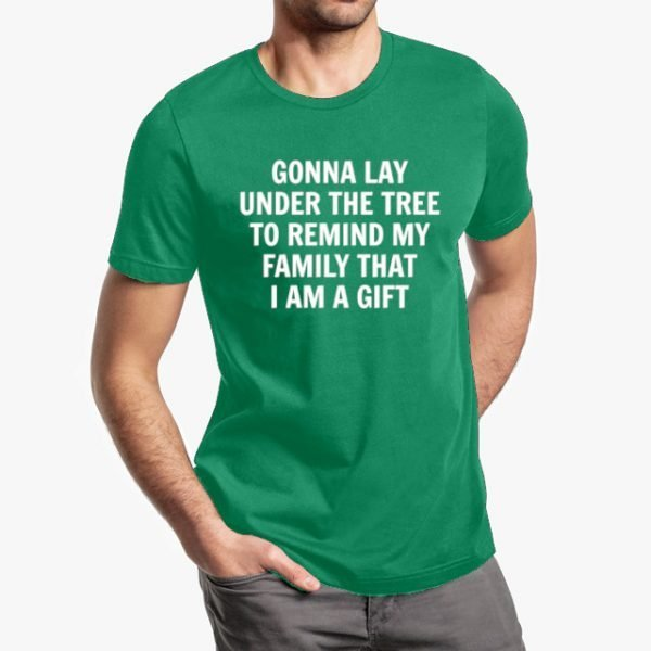 Gonna Lay Under the Tree Unisex T-Shirt - Green - Male Mockup