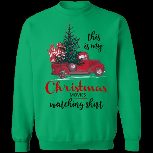 This Is My Christmas Movies Watching Shirt - Crewneck Pullover Sweatshirt - Green