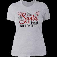 Dear Santa I Plead No Contest T-shirt - Grey